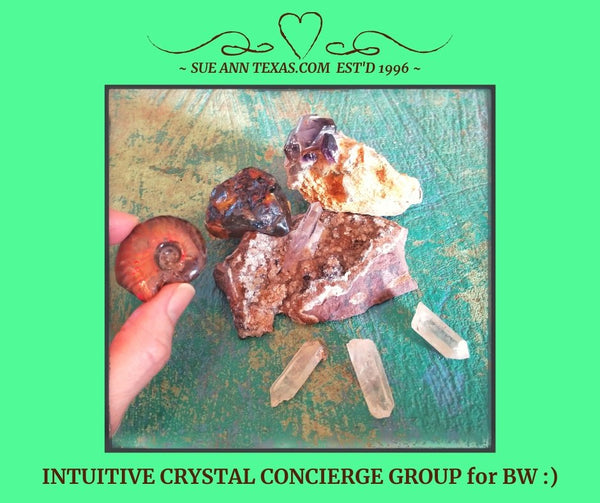 SOLD: For BW. Concierge Service. Grouping Makes a Healing, Activating Vortex! - SueAnnTexas.Com & The Shoppe
