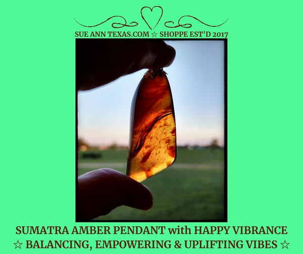 Sunny Sumatra Amber Pendant ☆ HAPPY VIBRANCE with Soothing Vibes & More! - SueAnnTexas.Com & The Shoppe