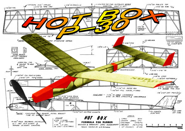 "Full Size printed Model Freeflight airplane plan for HOT BOX"" P-30"