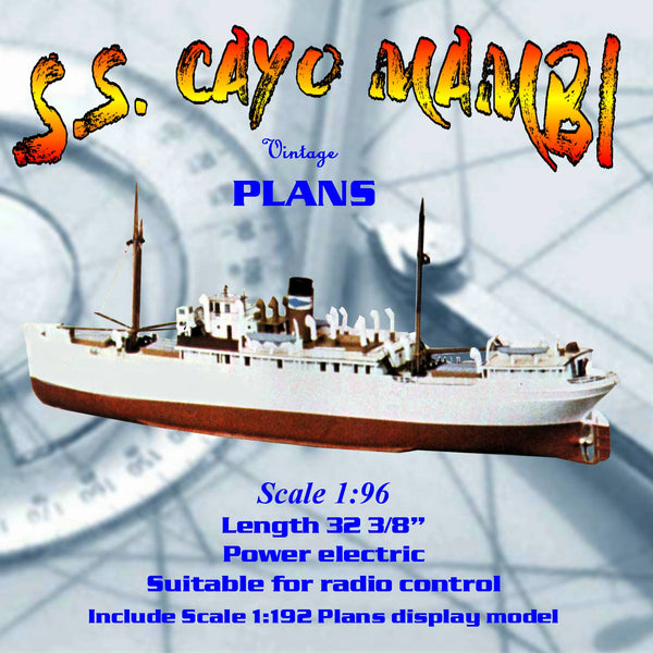 Full Size Printed Plan Scale 1:96 & 1:192 S.S. CAYO MAMBI Suitable for radio control or Display