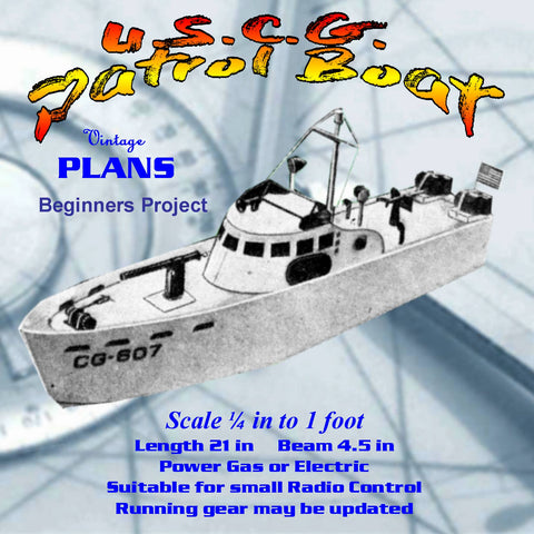 Full Size Printed Plan Scale 1:48 83‑Foot U.S.C.G. Patrol Boat Project for beginners