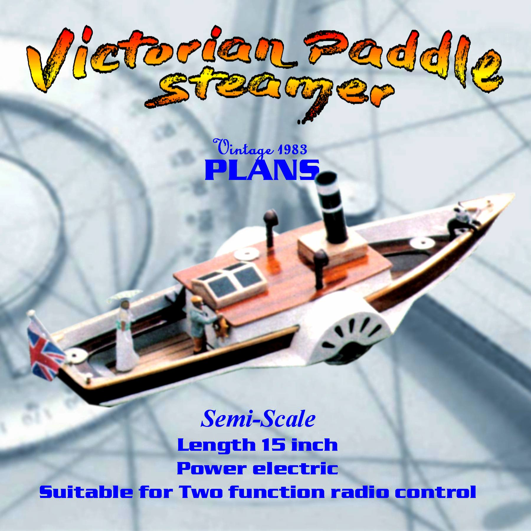 Full Size Printed Plan Semi-scale appearance Victorian Paddle Steamer for Radio Control