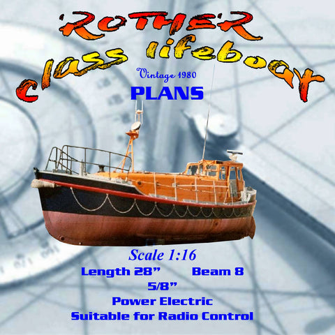 Full Size Printed Plan Scale 1/16 Rother class lifeboat for Radio Control double diagonal plank