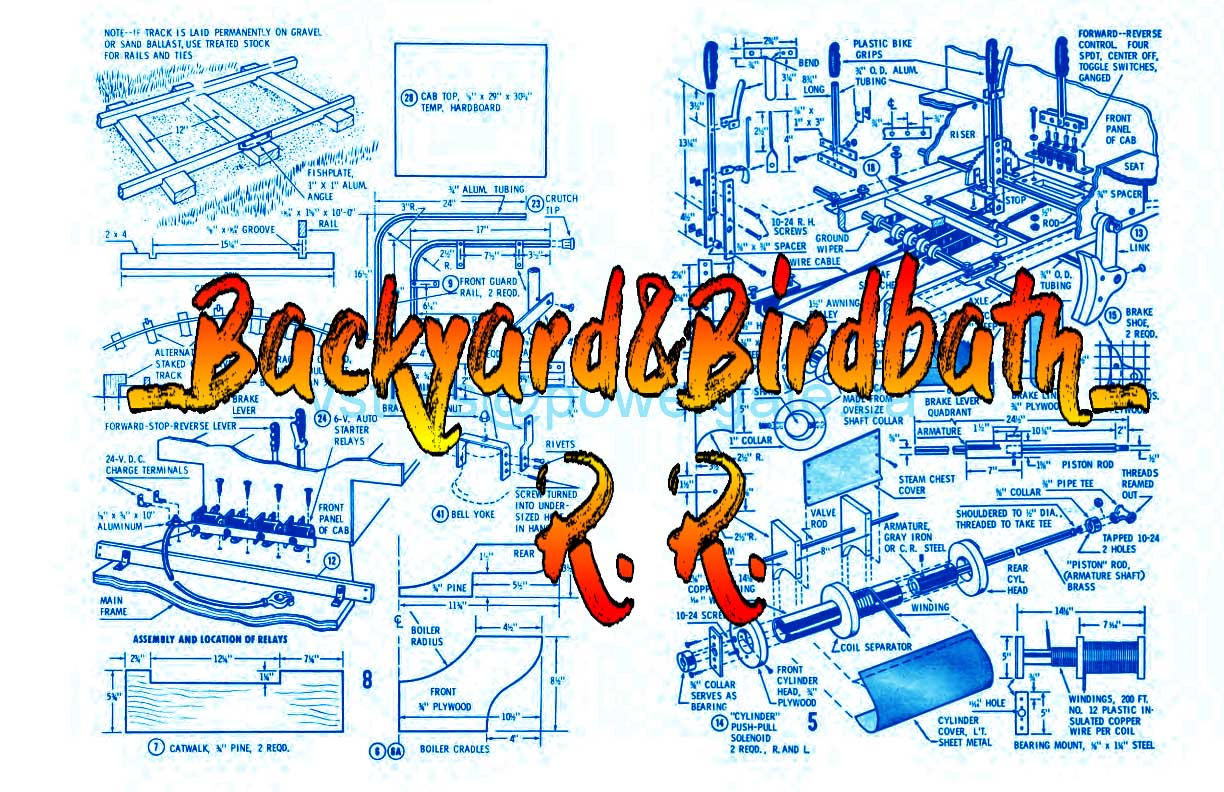Plans to build a Childeren's backyard Railroad replica old-time steam locomotive and track