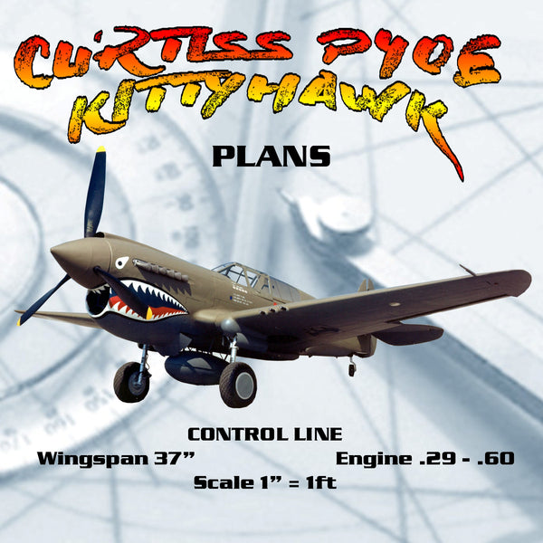 "Full Size  PLANS CONTROL LINE  Scale 1""=1' CURTISS P40E KITTYHAWK  Wingspan 37""  Engine .29 to .60"