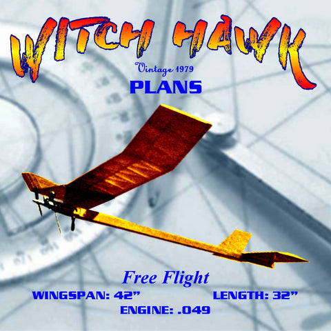 Full Size Printed Plan 1/2A Witch Hawk By Jim Clem a potent contest machine.
