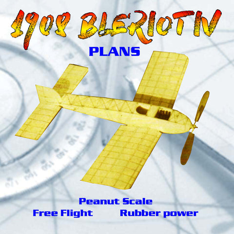 Full Size Printed Plans Peanut Scale  1908 BLERIOT IV it's all sheet balsa construction