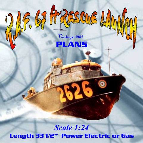 Full Size Printed Plan  1:24 Scale R.A.F. 67 ft RESCUE LAUNCH Suitable for Radio Control