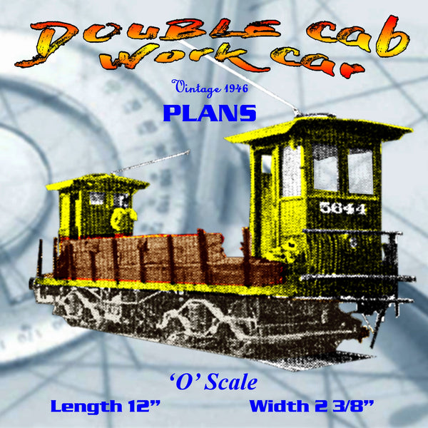 Full size printed plan DOUBLE Cab Work Car A 1946 PLAN
