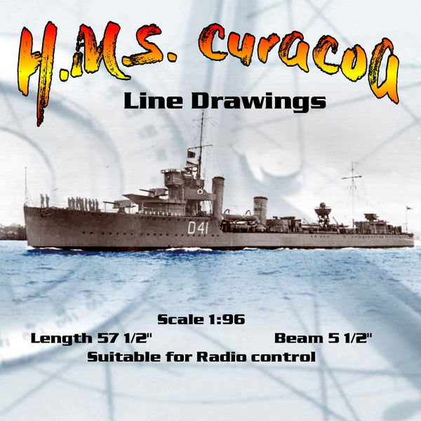 "Full Size Printed Line Drawings  Scale 1:96 C-class light cruiser. HMS Curacoa l 57 1/2"" Suitable for Radio control"