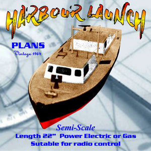 Full size Printed Plans Vintage 1964 HARBOUR LAUNCH A neat little garvey - style  near scale model
