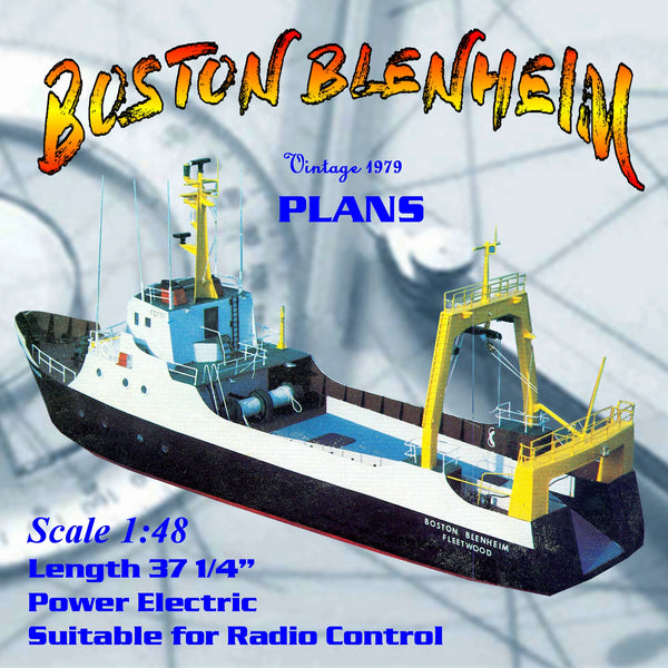 "Full size printed plans to Build a 1:48 Scale deep sea fishing ship ""Boston Blenheim"""