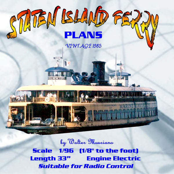 "Full Size Printed Plan Scale 1:96 STATEN ISLAND FERRY ""Miss New York"", for Radio Control"