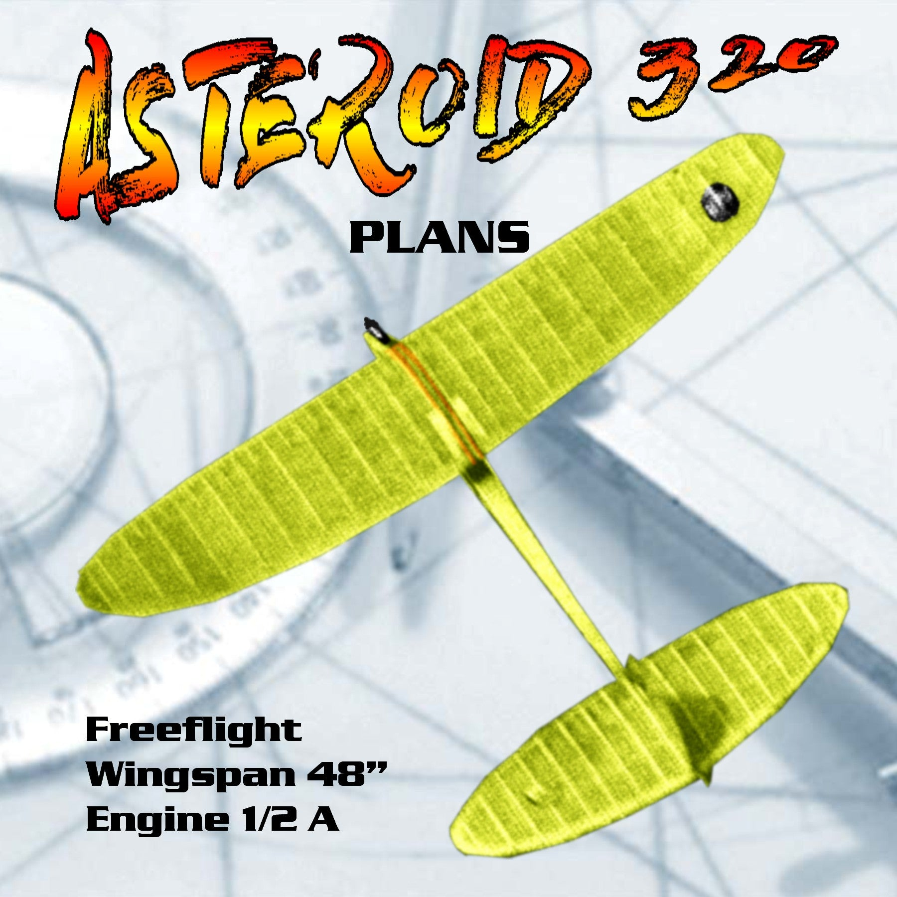 "Vintage 1959 Plans  ½ A Wingspan 48"" Freeflight ASTEROID 320 includes building notes"