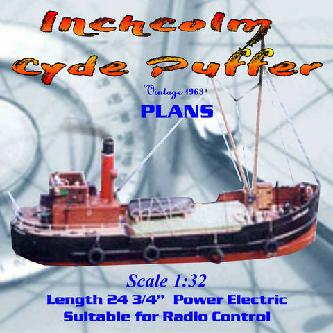 Build a Scale 1/32  Length 24 3/4 in Inchcolm Cyde Puffer for R/C Full Size printed plan