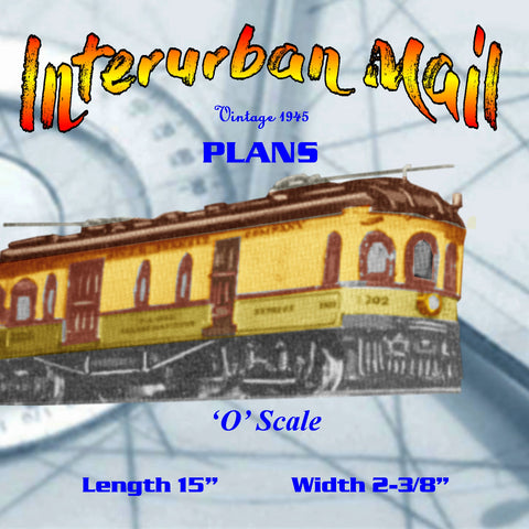 Full size printed plan O GAUGE TROLLEY  Interurban Mail A 1945 PLAN