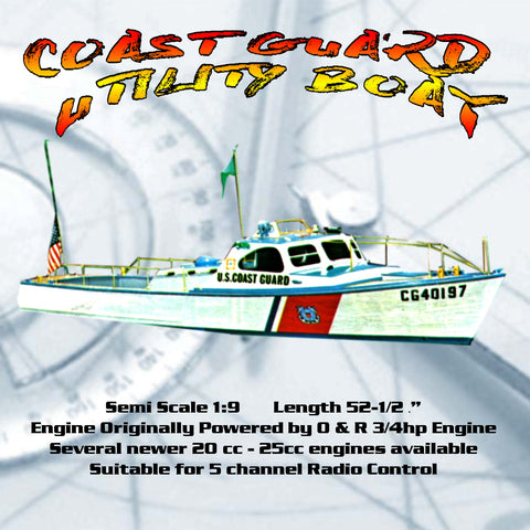 "Coast Guard Utility Boat Scale 1:9, 52 1/2"", 20 to 25 cc Full Size printed plans and article for radio control"