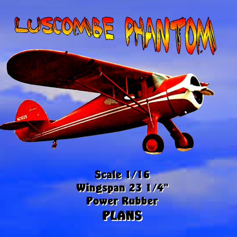 "Full size printed plan LUSCOMBE PHANTOM Scale 1/16  Wingspan 23 1/4""  Power Rubber"