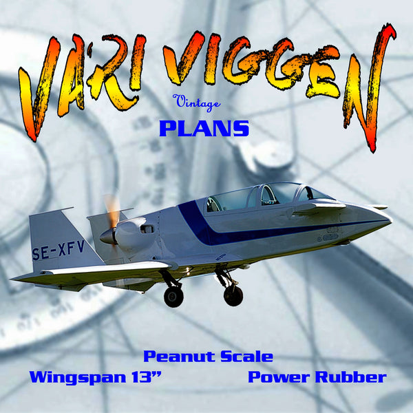 "Full size printed plans Peanut Scale "" VARI VIGGEN "" excellent flier. Guaranteed to cause heads to turn"