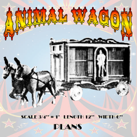 "Circus Animal Wagon Circus Animal Wagon Scale 3/4"" = 1'  LENGTH 12""  WIDTH 6"""