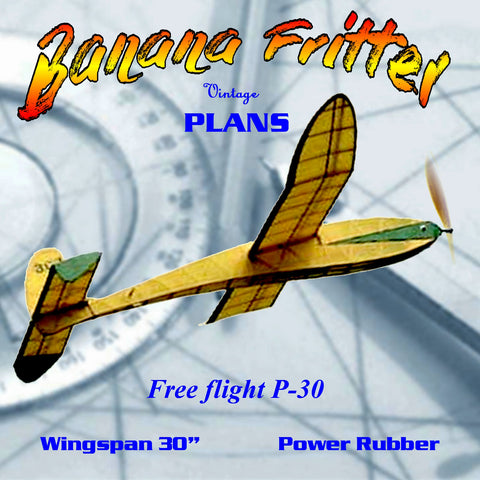 "Full Size Printed Plans Free flight P-30 Original design from 1950 ""Banana Fritter"""