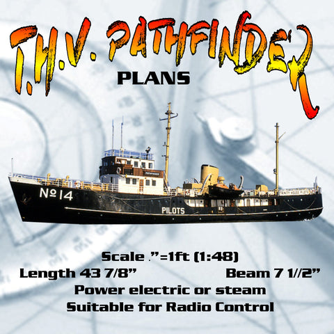 "Full Size Plans Scale ¼""=1ft Length 43 7/8"" pilot tender T.H.V. PATHFINDER Suitable for Radio Control"