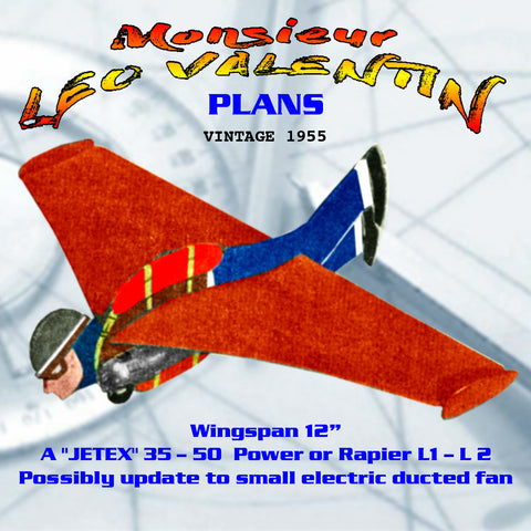 "Full Size Printed Plan The Intrepid Birdman Monsieur LEO VALENTIN JETEX"" 35 – 50  POWERED or  to small electric ducted fan"
