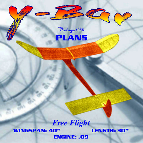 "Full Size Printed Plan vintage 1955 Free Flight THE Y-BAR Wingspan 40""  Engine .09 contest design"