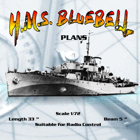 "Full Size Printed Plan Flower Class Corvette H.M.S. BLUEBELL Scale 1/72  Length 33 ¾"" for R/C"