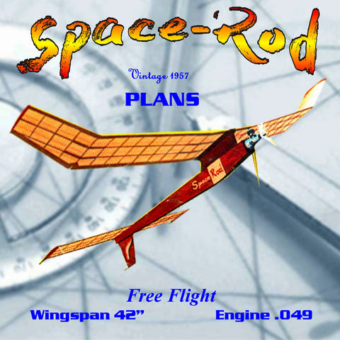 "Full Size Printed Plan 1957 Free Flight  Space-Rod Wingspan 42""  Engine ½A"