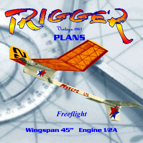 "Full Size Printed Plan Freeflight ""TRIGGER""1/2 A High-thrust type, warp resistant structure"