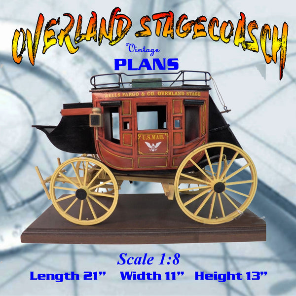FULL SIZE PRINTED PLANS 1:8 Scale Overland Stagecoach  Plan only the pony express route