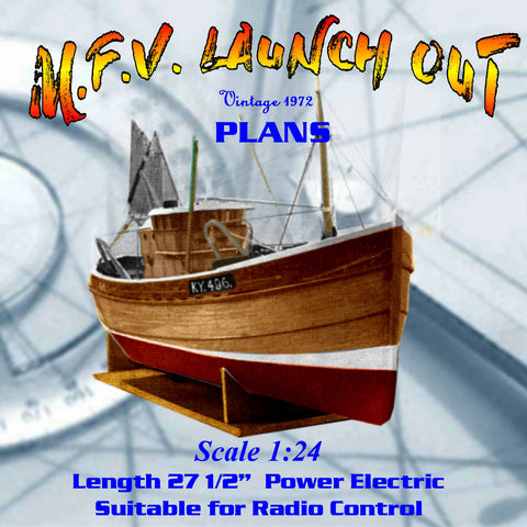 "Full size printed plans & article to Build a Motor fishing vessel Scale 1:24  Length 27 ½"" M.F.V. LAUNCH OUT"