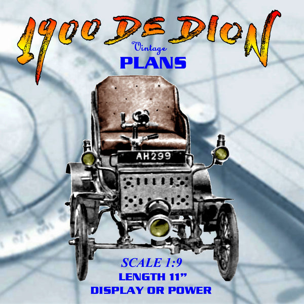 Full size printed plan Scale 1900 DE DION Build as Display or powered not especially difficult,
