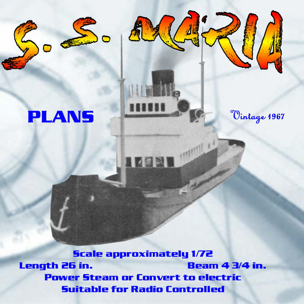 "Full Size Printed Plan  Scale 1/72 A simple tramp steamer ""S S MARIA"" great beginners project"