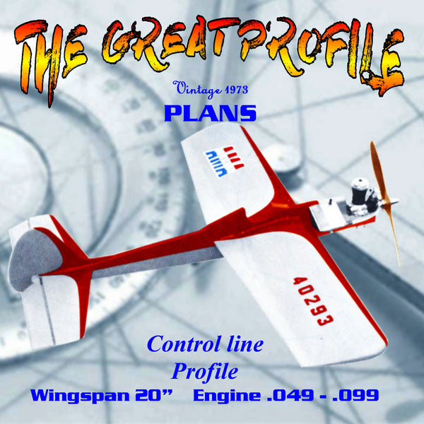 Full Size Printed Plan Rugged Control Line Trainer THE GREAT PROFILE is easy to build, economical, and a snap to fly