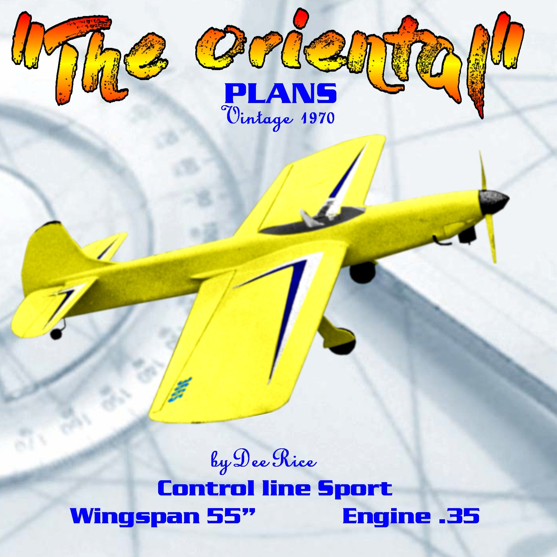 "Full Size Printed Plans Vintage 1970 Control Line Stunter ""The Oriental"" Contest record has been outstanding"