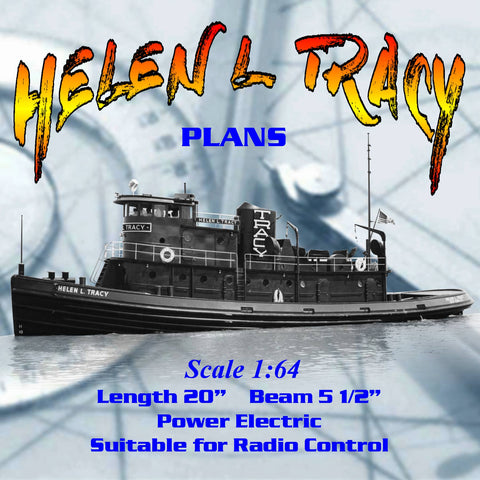 "Full Size Printed Plan  Scale 1:64 Length 20 ""  Helen L. Tracy single screw tug Suitable for Radio Control"