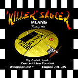 Full Size Printed Plan Control Line  Combat  'KILLER' SAUCER' a great, attention‑getting sport model.