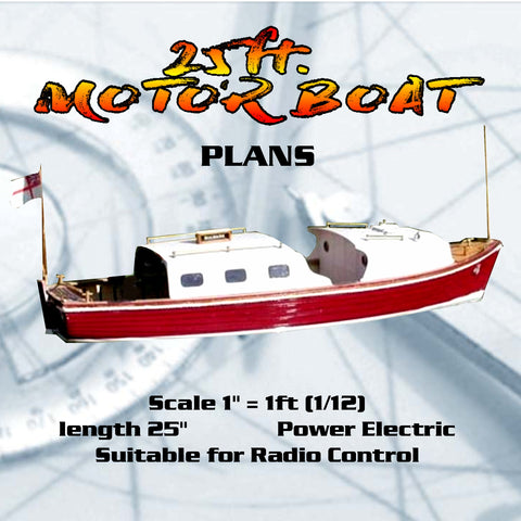 Full Size Printed Plans Scale 1/12 25ft. MOTOR BOAT Suitable for Radio Control
