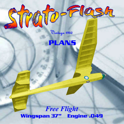 "Full Size Printed Plan 1950 Free Flight  Wingspan 37""  Engine ½ A Strato-Flash results: spectacular!"