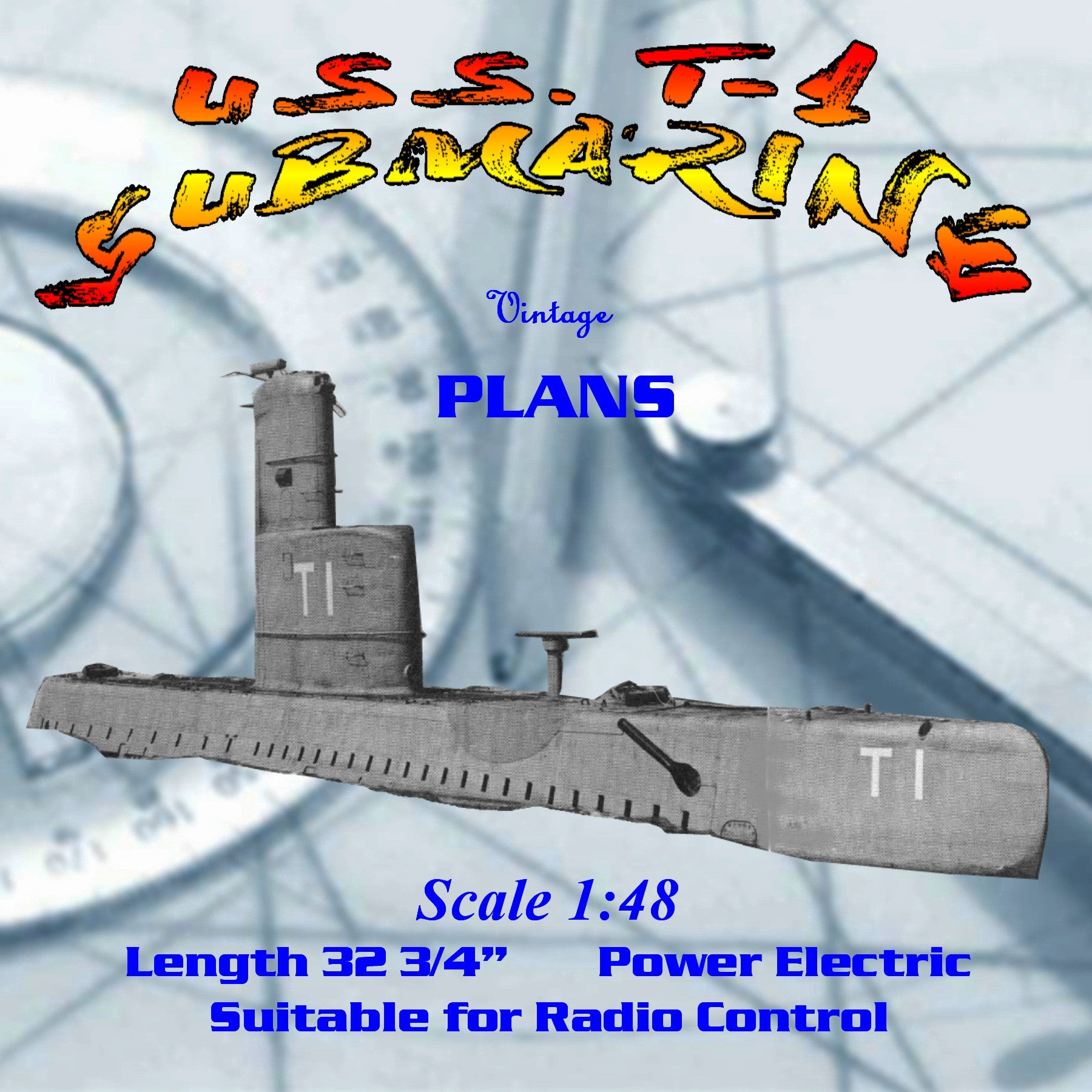 Full Size Printed Plan Scale 1:48  U.S.S. T-1  Diving SUBMARINE Suitable for Radio Control