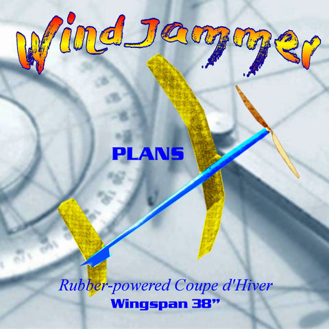 Full Size Printed Plan rubber-powered Coupe d'Hiver Wind Jammer a proven winner
