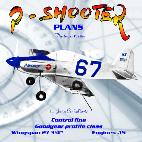 "Full Size Printed Plan Goodyear profile racer Scale 1:8 Control line ""P - SHOOTER""  top rung of Goodyear event"