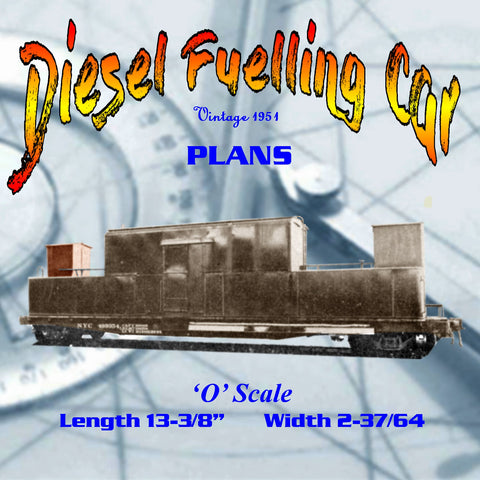 Full size printed plan O GAUGE Diesel Fuelling Car A 1951 PLAN