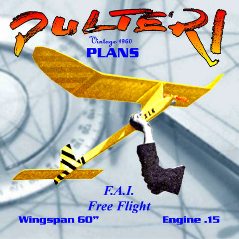 "Full Size Printed Plan F.A.I. design ""Pulteri"" Free Flight  Wingspan 60""  Engine .15"