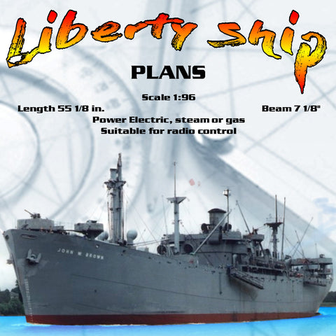 "Listing for full size Printed Drawings Scale 1:96 Liberty ship L 55"" Suitable for radio control"