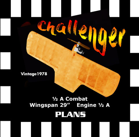 "Full Size Printed Plan vintage 1978 ½ A Combat  W/S 29""  ""Challenger""  is a contest winne"