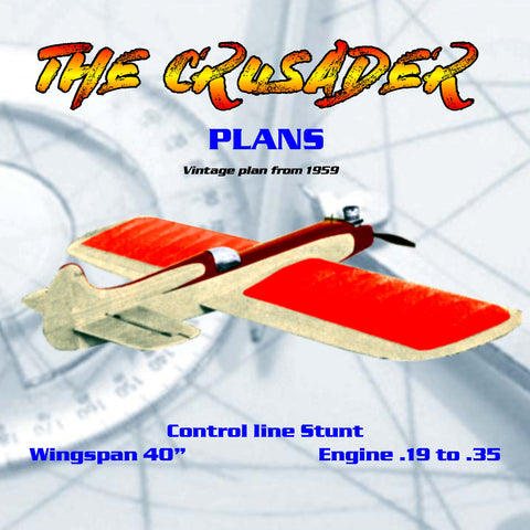 "Full size Printed Plans  Vintage plan 1959 Control line Stunt Crusader  ""I wish I could do that?"" You can!"