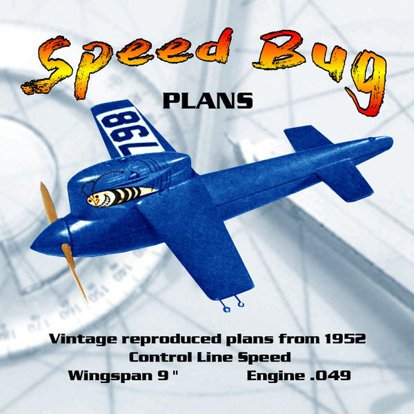 "Full Size Printed Plan  1/2 A 1952 Control Line Speed Speed Bug Wingspan 9 ""  Engine .049"